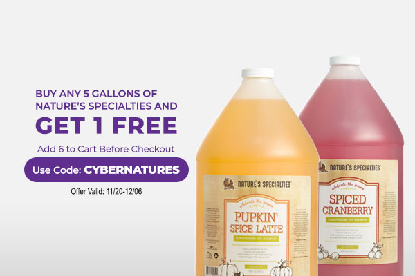 Buy any 5 Gallons of Nature's Specialties and get 1 FREE! - Add 6 gallons to cart & Use Code: CYBERNATURES