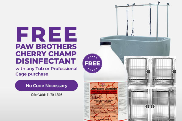 Free Paw Brothers Cherry Champ Disinfectant with any Tub or Professional Cage purchase No Code Necessary
