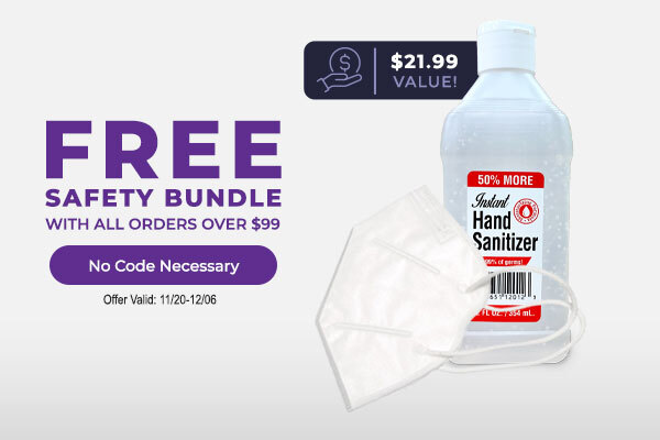 Free Safety Bundle with all Orders over $99 - No Code Necessary