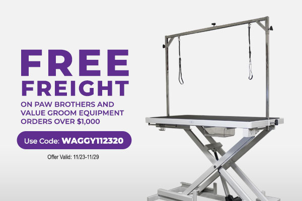 Free Freight Shipping on orders over $1,000 that include Equipment - Use Code: WAGGY112320 - Offer Valid: 11/23- 11/29